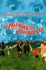 Nonton Film The Happiness of the Katakuris (2001) Subtitle Indonesia Streaming Movie Download