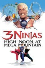 Nonton Film 3 Ninjas: High Noon at Mega Mountain (1998) Subtitle Indonesia Streaming Movie Download