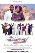 Nonton Film The Wedding Party 2 (2017) Subtitle Indonesia Streaming Movie Download