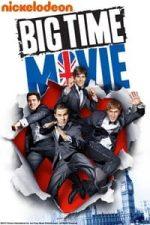 Nonton Film Big Time Movie (2012) Subtitle Indonesia Streaming Movie Download