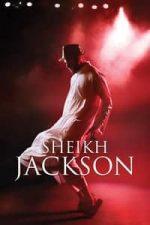 Nonton Film Sheikh Jackson (2017) Subtitle Indonesia Streaming Movie Download
