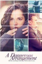Nonton Film A Dangerous Arrangement (2015) Subtitle Indonesia Streaming Movie Download