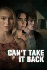 Nonton Film Can't Take It Back (2017) Subtitle Indonesia Streaming Movie Download