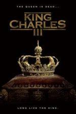 Nonton Film King Charles III (2017) Subtitle Indonesia Streaming Movie Download
