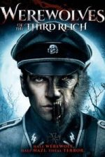 Nonton Film Werewolves of the third reich (2018) Subtitle Indonesia Streaming Movie Download