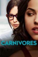 Nonton Film Carnivores (2018) Subtitle Indonesia Streaming Movie Download