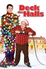 Nonton Film Deck the Halls (2006) Subtitle Indonesia Streaming Movie Download