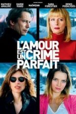 Nonton Film Love Is the Perfect Crime (2013) Subtitle Indonesia Streaming Movie Download
