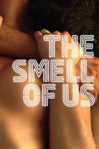 Nonton Film The Smell of Us (2014) Subtitle Indonesia Streaming Movie Download