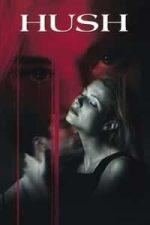 Nonton Film Hush (1998) Subtitle Indonesia Streaming Movie Download