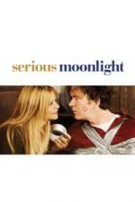 Nonton Film Serious Moonlight (2009) Subtitle Indonesia Streaming Movie Download