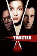 Nonton Film Twisted (2004) Subtitle Indonesia Streaming Movie Download