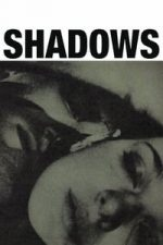 Nonton Film Shadows (1959) Subtitle Indonesia Streaming Movie Download