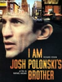 Nonton Film I am Josh Polonski's Brother (2001) Subtitle Indonesia Streaming Movie Download
