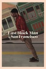 Nonton Film The Last Black Man in San Francisco (2019) Subtitle Indonesia Streaming Movie Download