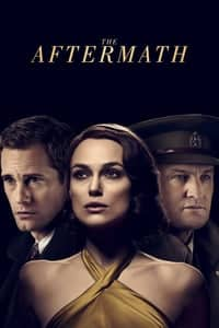 Nonton Film The Aftermath (2019) Subtitle Indonesia Streaming Movie Download