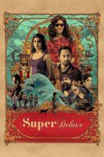 Nonton Film Super Deluxe (2019) Subtitle Indonesia Streaming Movie Download