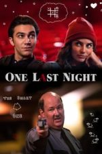 Nonton Film One Last Night (2018) Subtitle Indonesia Streaming Movie Download