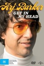 Nonton Film Arj Barker: Get in My Head (2015) Subtitle Indonesia Streaming Movie Download
