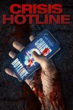 Nonton Film Crisis Hotline (2020) Subtitle Indonesia Streaming Movie Download