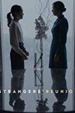 Nonton Film Strangers' Reunion (2019) Subtitle Indonesia Streaming Movie Download