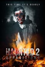 Nonton Film Haunted 2: Apparitions (2018) Subtitle Indonesia Streaming Movie Download