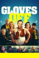 Nonton Film Gloves Off (2017) Subtitle Indonesia Streaming Movie Download