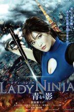 Nonton Film Lady Ninja: A Blue Shadow (2018) Subtitle Indonesia Streaming Movie Download