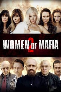 Nonton Film Women of Mafia 2 (2019) Subtitle Indonesia Streaming Movie Download