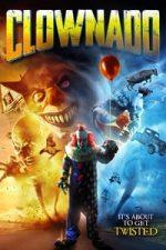 Nonton Film Clownado (2019) Subtitle Indonesia Streaming Movie Download