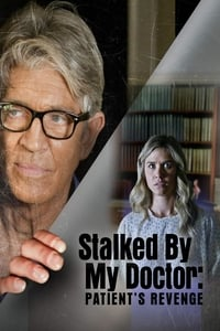 Nonton Film Stalked by My Doctor: Patient's Revenge (2018) Subtitle Indonesia Streaming Movie Download