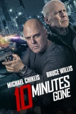 Nonton Film 10 Minutes Gone (2019) Subtitle Indonesia Streaming Movie Download