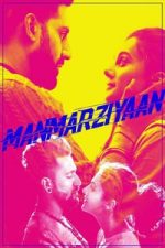 Nonton Film Manmarziyaan (2018) Subtitle Indonesia Streaming Movie Download