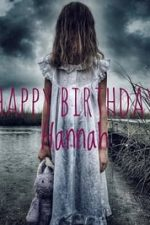 Nonton Film Happy Birthday Hannah (2018) Subtitle Indonesia Streaming Movie Download