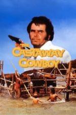Nonton Film The Castaway Cowboy (1974) Subtitle Indonesia Streaming Movie Download