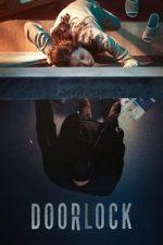 Nonton Film Door Lock (2018) Subtitle Indonesia Streaming Movie Download