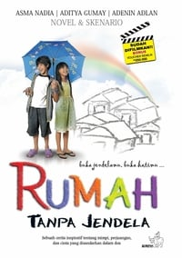 Nonton Film Rumah Tanpa Jendela (2011) Subtitle Indonesia Streaming Movie Download