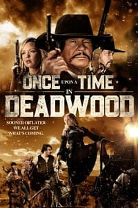 Nonton Film Once Upon a Time in Deadwood (2019) Subtitle Indonesia Streaming Movie Download