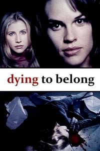 Nonton Film Dying to Belong (1997) Subtitle Indonesia Streaming Movie Download