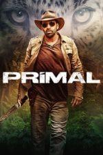 Nonton Film Primal (2019) Subtitle Indonesia Streaming Movie Download