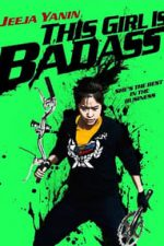 Nonton Film This Girl Is Bad-Ass!! (2011) Subtitle Indonesia Streaming Movie Download