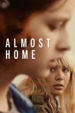 Nonton Film Almost Home (2018) Subtitle Indonesia Streaming Movie Download