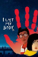Nonton Film I Lost My Body (2019) Subtitle Indonesia Streaming Movie Download