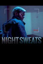 Nonton Film Night Sweats (2019) Subtitle Indonesia Streaming Movie Download
