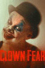 Nonton Film Clown Fear (2020) Subtitle Indonesia Streaming Movie Download