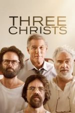 Nonton Film Three Christs (2017) Subtitle Indonesia Streaming Movie Download