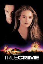 Nonton Film True Crime (1995) Subtitle Indonesia Streaming Movie Download