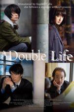 Nonton Film Double Life (2016) Subtitle Indonesia Streaming Movie Download