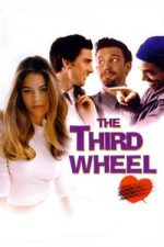 Nonton Film The Third Wheel (2002) Subtitle Indonesia Streaming Movie Download