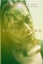 Nonton Film By Day's End (2020) Subtitle Indonesia Streaming Movie Download